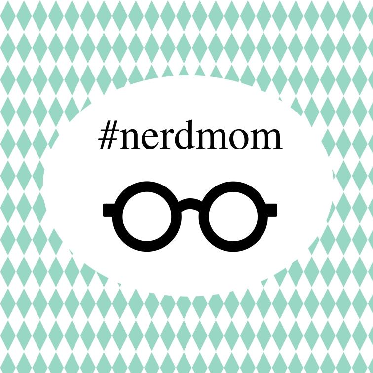 Nerd Mom